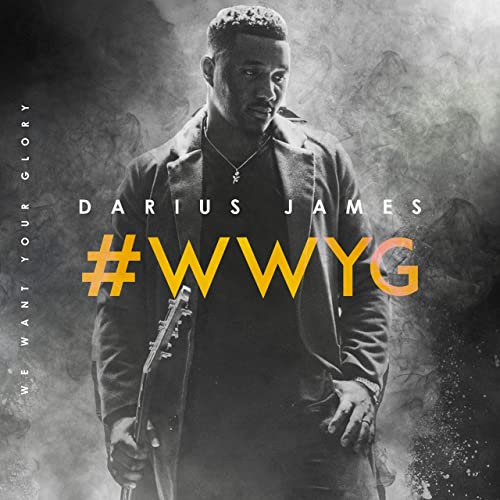 Darius James - We Want Your Glory 2019