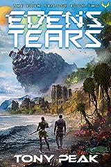 Eden's Tears Kindle Edition