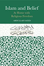 Islam and Belief: At Home with Religious Freedom