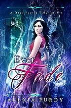 Ever Fade (A Dark Faerie Tale #9)