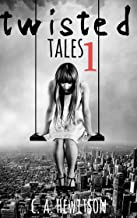 Twisted Tales - Short Stories Anthology 1: The Wrong Spirit --- The Wormhole and Me --- My Giant: A Love Story --- My Brother's Entity --- My Time Travelling ... Mind (Twisted Tale - Short Story Book 11)