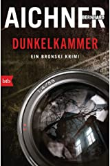 DUNKELKAMMER: Ein Bronski Krimi (German Edition) Kindle Edition
