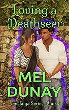 Loving A Deathseer (The Jaiya Series Book 3)