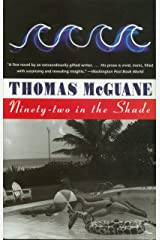 Ninety-Two in the Shade Kindle Edition