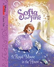 Sofia the First: A Royal Mouse in the House (Disney Storybook (eBook))
