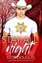Stay All Night A Grumpy Boss Romantic Comedy: Arizona Law 2 (Arizona Heat Book 6)