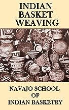 Indian Basket Weaving (Illustrated)