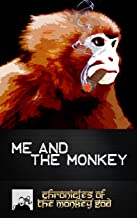 Me and The Monkey: Chronicles of the Monkey God