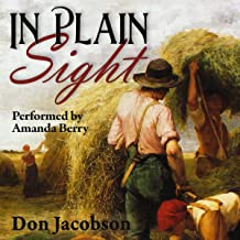In Plain Sight: A Pride & Prejudice Variation