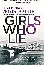 Girls Who Lie (Forbidden Iceland Book 2)