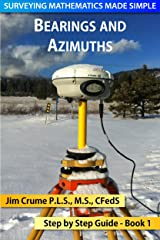 Bearings and Azimuths (Surveying Mathematics Made Simple Book 1) Kindle Edition