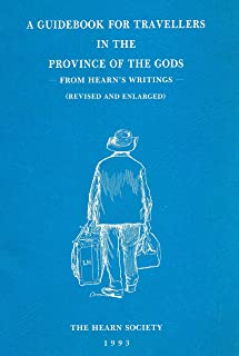 A Guidebook for travellers in the province of the gods : from Hearn's writings. (1993 Pamphlet)