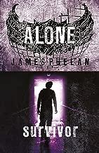 Alone: Survivor: Book 2 (The Alone Trilogy)
