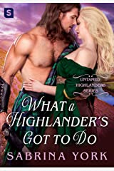What a Highlander's Got To Do (Untamed Highlanders Book 5) Kindle Edition