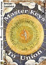 Master Keys To Union