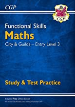 New Functional Skills Maths: City & Guilds Entry Level 3 - Study & Test Practice (for 2019 & beyond) (CGP Functional Skills)