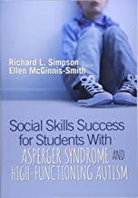 Social Skills Success for Students With Asperger Syndrome and High-Functioning Autism (NULL)