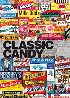 Classic Candy: America's Favorite Sweets, 1950–80