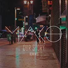 Our Story (Remixes)