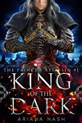 King of the Dark: A dark MM high fantasy (Prince's Assassin Book 1) Kindle Edition