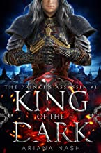 King of the Dark: A dark MM high fantasy (Prince's Assassin Book 1)