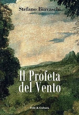 Il Profeta del Vento (Collana Letteraria Vol. 9)