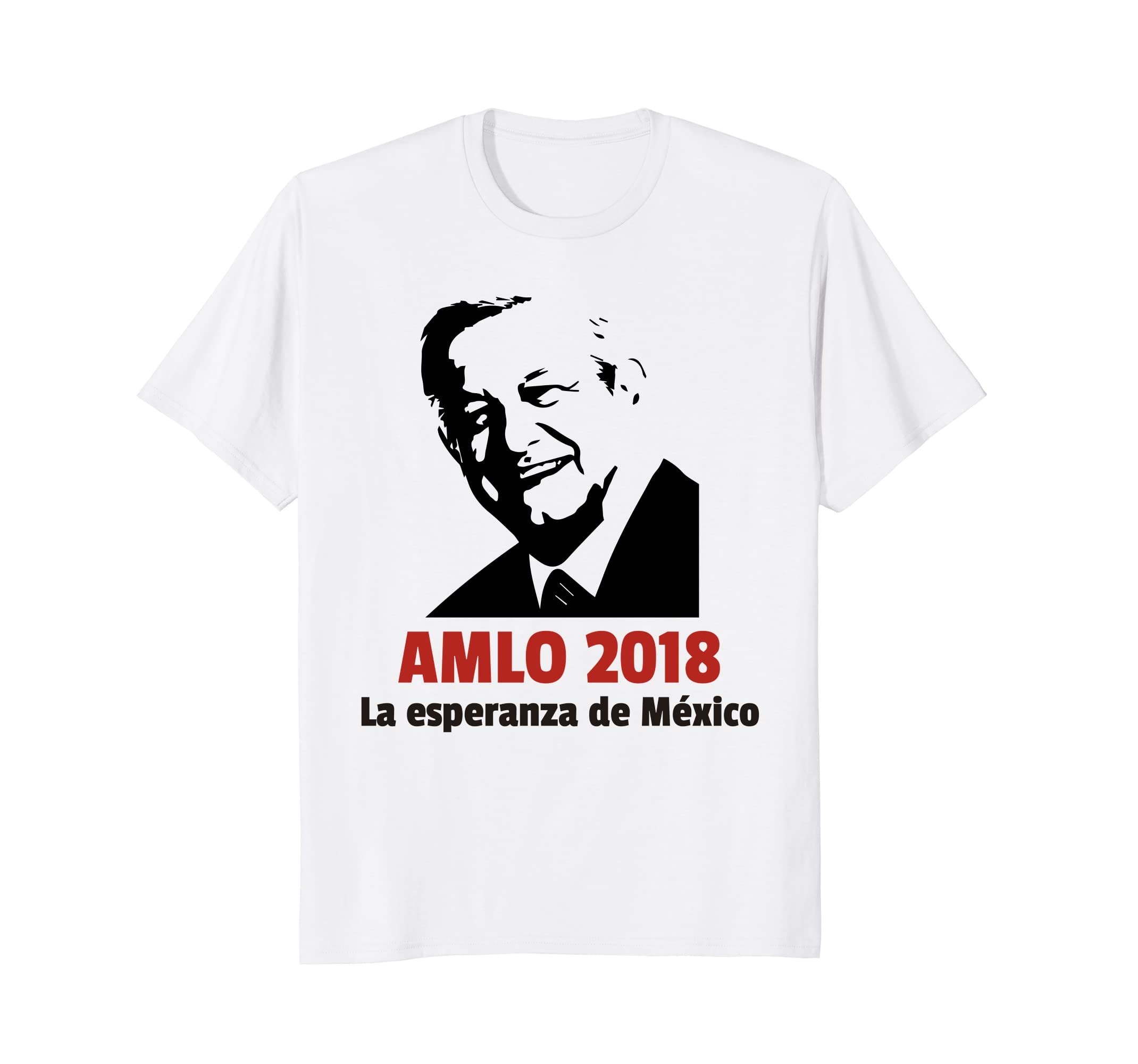 Amazon.com: AMLO 2018 - Andres Manuel Lopez Obrador Shirt Playera Camisa: Clothing