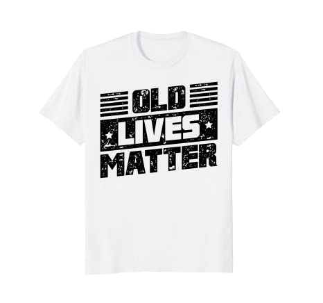 Amazon 60th Birthday Gifts For Men Old Lives Matter Shirt Dad