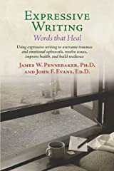 Expressive Writing: Words That Heal Kindle Edition