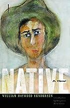 Native: A Novel