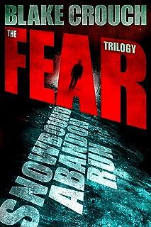 The Fear Trilogy - Three Thriller Novels (Run, Snowbound, Abandon) (English Edition)