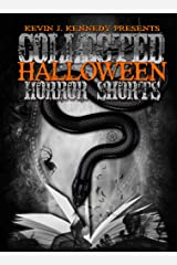 Collected Halloween Horror Shorts: Trick 'r Treat (Collected Horror Shorts Book 3) Kindle Edition