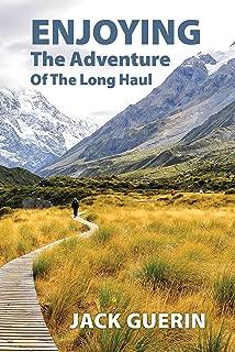 Enjoying the Adventure of the Long Haul: The Faith-Adventure of an Ordinary Kiwi