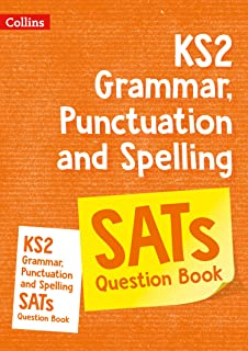 KS2 Grammar, Punctuation and Spelling SATs Practice Question Book: For the 2021 Tests