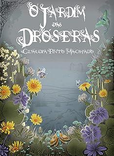O Jardim das Dróseras