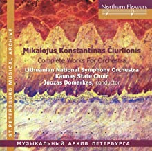 Ciurlionis: Complete Works for Orchestra