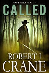 Called (Southern Watch Book 1) Kindle Edition