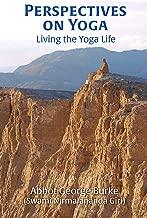 Perspectives on Yoga: Living the Yoga Life (English Edition)