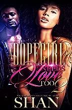 A Dopegirl Needs Love Too 2