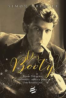 Das Booty: Bruno Tolentino, candomblé, tráfico e poesia: uma história real (Portuguese Edition)