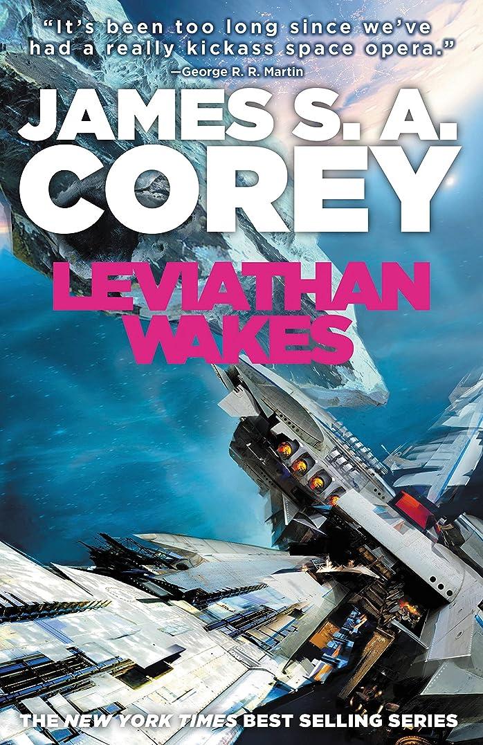 収まる恨みしつけLeviathan Wakes (The Expanse Book 1) (English Edition)