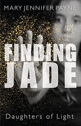 Finding Jade: Daughters of Light