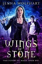 Wings of Stone (Protectors of Magic Book 1)