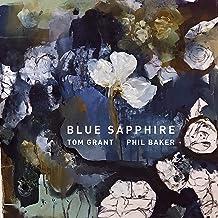 GRANT,TOM & PHIL BAKER - Blue Sapphire (2019) LEAK ALBUM