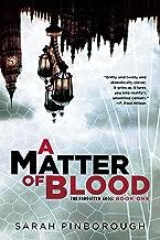 A Matter of Blood: The Forgotten Gods: Book One (The Forgotten Gods Trilogy 1)