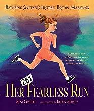 Her Fearless Run: Kathrine Switzer's Historic Boston Marathon