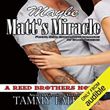 Maybe Matt's Miracle: Reed Brothers, Book 4