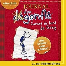 Carnet de bord de Greg Heffley: Journal d'un dégonflé 1