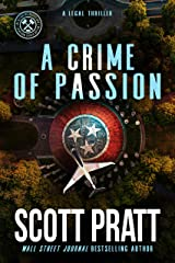 A Crime of Passion: A Legal Thriller (Joe Dillard Series Book 7) Kindle Edition