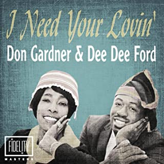 Classic and Collectable - Don Gardner & Dee Dee Ford - I Need Your Lovin'